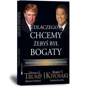 RobertKiyosakiDonaldTrump-Dlaczego